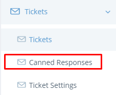 new tickets canned responses